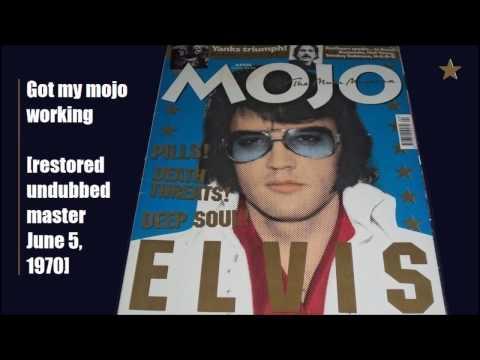 Elvis Presley - Got my mojo working (restored undubbed master)