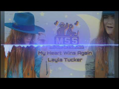 Layla Tucker  -  My Heart Wins Again  - Music Set Sound (subscribe)