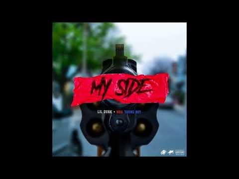 Lil Durk - My Side Feat. NBA YoungBoy - Lyrics