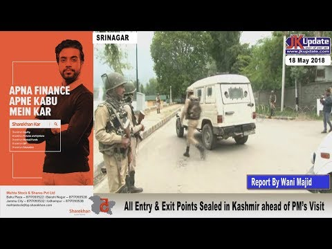 Jammu Kashmir News Round Up 18  May  2018