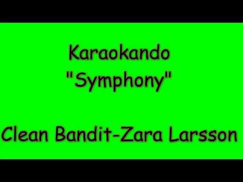 Karaoke Internazionale - Symphony - Clean Bandit-Zara Larsson ( Lyrics )