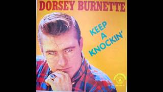 Dorsey Burnette   I Only Came Here To Dance