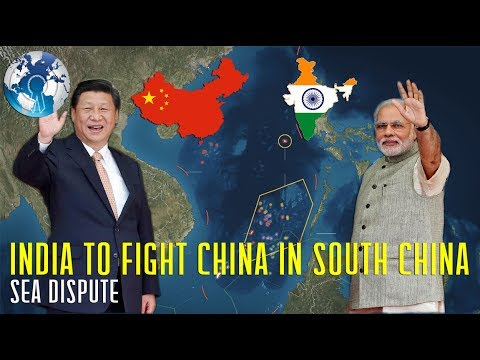 INDIA to Fight CHINA in South China SEA Dispute