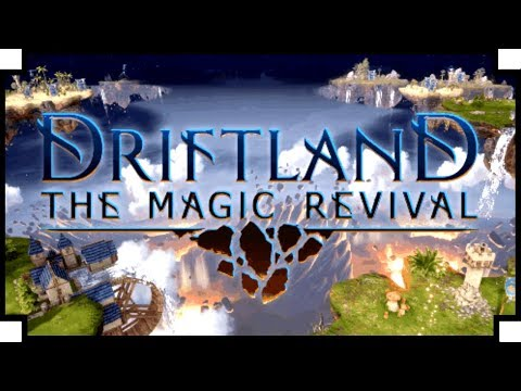 Driftland: The Magic Revival - (Fantasy Real Time Strategy Game)
