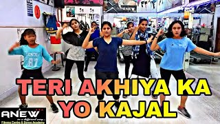 Teri Aakhya Ka yo kajal || dance cover || dance Choreography | Anew Fitness Centre And Dance academy