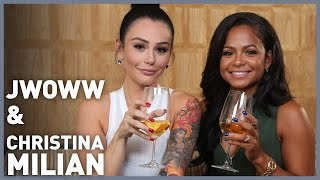 REAL TALK with JWOWW & Christina Milian!