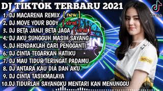 Download DJ MACARENA TIKTOK REMIX X DJ MOVE YOUR BODY | REMIX VIRAL TIKTOK TERBARU 2021
