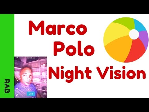 Marco Polo App - Night Vision App Android