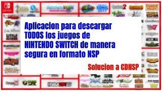 Aplicacion para descargar todos los juegos de Nintendo Switch en NSP | Solucion a CDNSP
