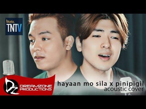 Sam Mangubat & Yohan - Hayaan Mo Sila/Pinipigil Medley Cover