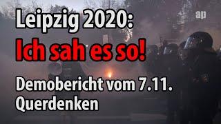 Leipzig 2020: ICH SAH ES SO! - Demobericht von 7.11.