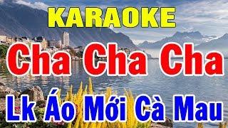 Karaoke Lk Cha Cha Cha Trữ Tình Hay Nhất   Liên Khúc Nhạc Sống Áo Mới Cà Mau   Trọng Hiếu