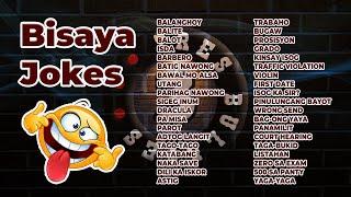 Bisaya Jokes Non Stop Compilation Volume 2