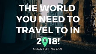 15 Amazing events around the world you need to travel to in 2018 | Travel around the world | KaziRa