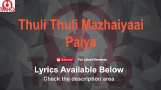 Thuli Thuli Mazhaiyaai Karaoke Paiya Lyrics