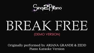 Break Free (Piano Karaoke demo) Ariana Grande & Zedd