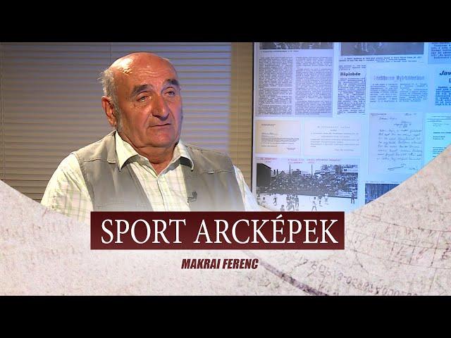 SPORT ARCKÉPEK - VENDÉG: MAKRAI FERENC