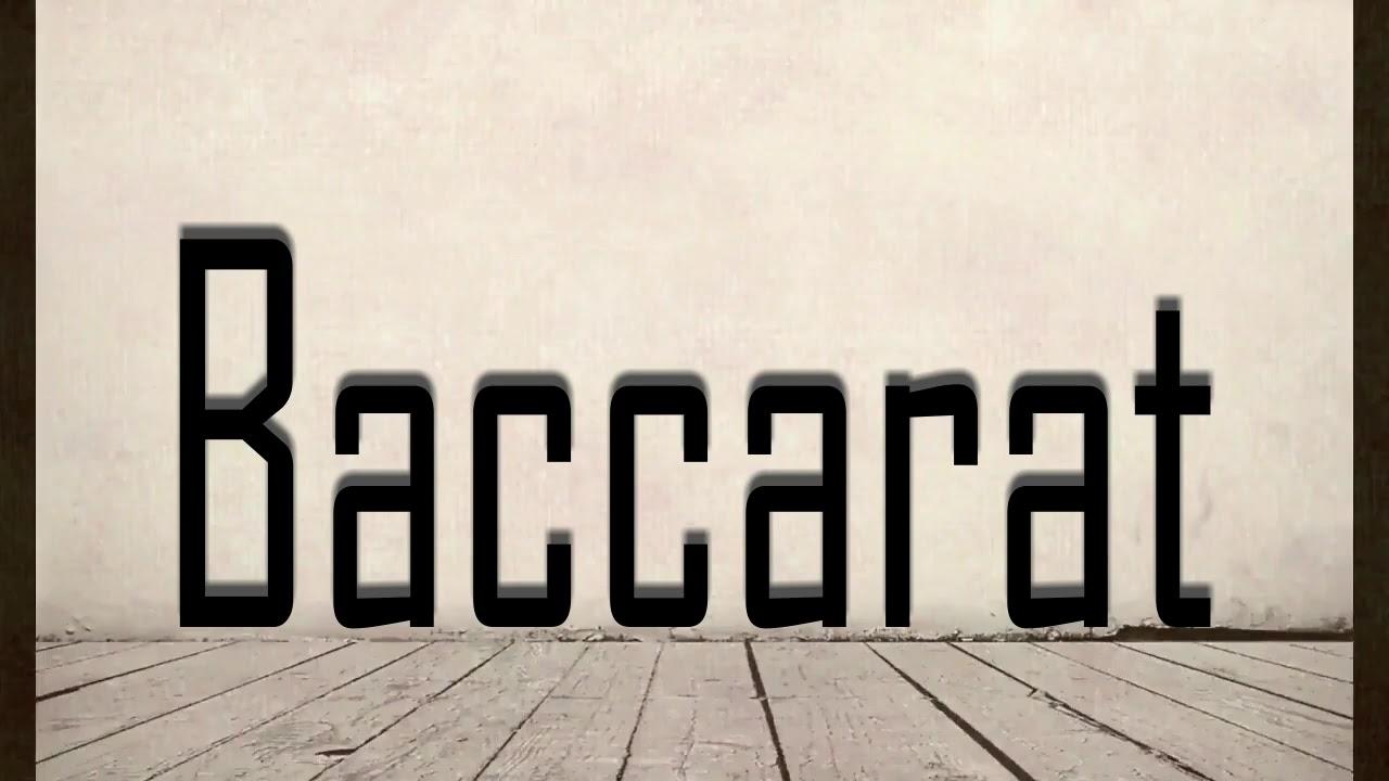 Pronounce baccarat