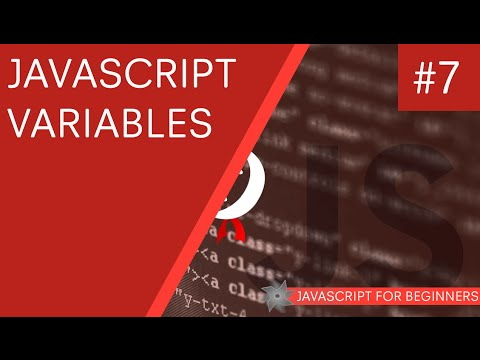 JavaScript Tutorial For Beginners #7 - JavaScript Variables