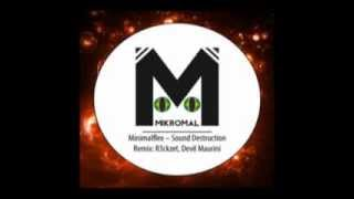 MinimalFlex - Sound Destruction (Devil Maurini remix)