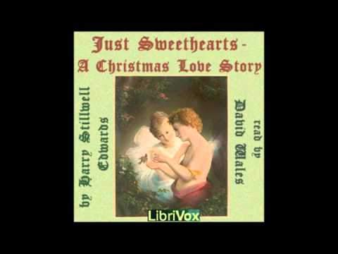 Just Sweethearts; A Christmas Love Story by Harry Stillwell Edwards - Chapters 1 & 2