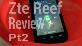 {Virgin mobile} Zte Reef REVIEW PT.2