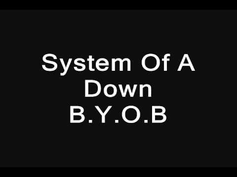 System Of A Down - B.Y.O.B [ Uncensored ]
