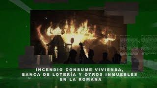 Incendio consume vivienda, banca de lotería y otros inmuebles en La Romana