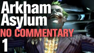 Batman Arkham Asylum Walkthrough Part 1 - Transporting the Joker [HD] [No Commentary]