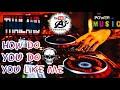 Techno Fengtau Best Of Music How Do You Do You Like Me  Mp3 - Mp4 Download
