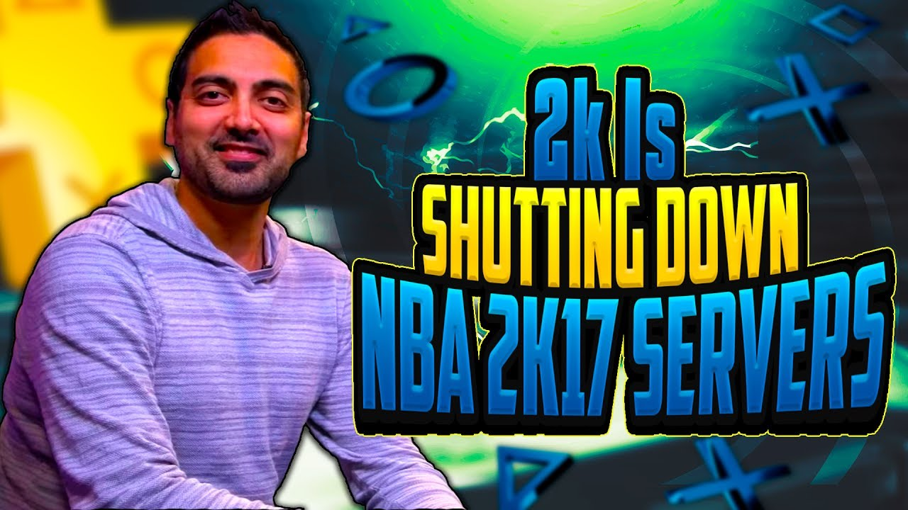 2k Is Shutting Down NBA 2k17 Servers!!!! Here's The Official Date No  Clickbait | 2k Servers Down