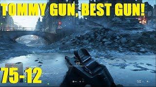 BATTLEFIELD V - INSANE 75-12 Game With TOMMY GUN! Thompson, Best medic gun!