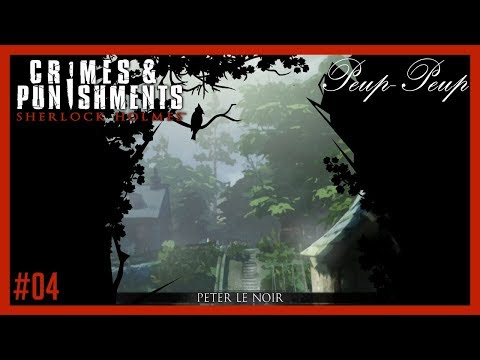 (FR) Sherlock Holmes - Crimes & Punishments #04 : Peter Le Noir - Partie 4