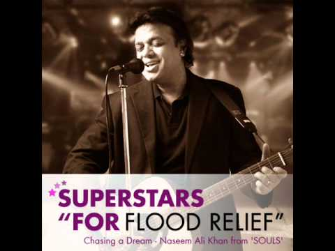 "Naseem Ali Khan from 'SOULS' - Chasing A Dream - Superstars ""for Flood Relief"""