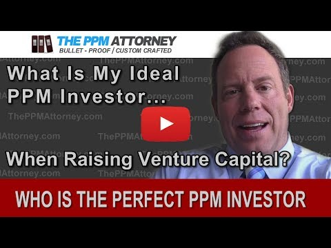 What is My Ideal Private Placement Memorandum Investor