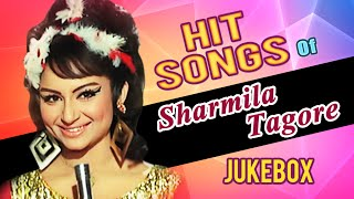 Hit Songs Of Sharmila Tagore |  Evergreen Hindi Songs | Jukebox Collection