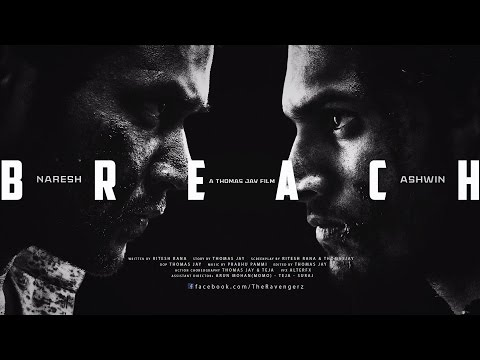 BREACH | Telugu action short | a Thomas Jay film | Ashwin, Naresh | The Ravengerz