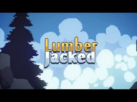 Lumber Jacked - Platform Game Android GamePlay Trailer (HD) [Game For Kids] - 동영상