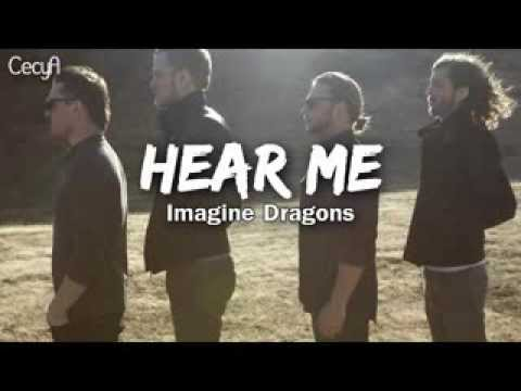 Hear Me || Imagine Dragons [Traducida al Español] - YouTube