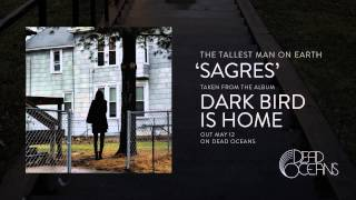 [4.81 MB] The Tallest Man On Earth - Sagres