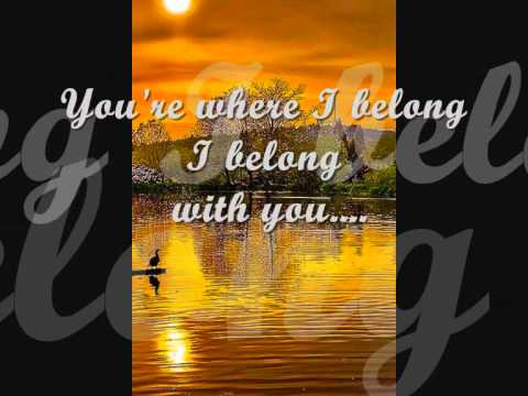 Trisha Yearwood, You're Where I Belong  w / Lyrics