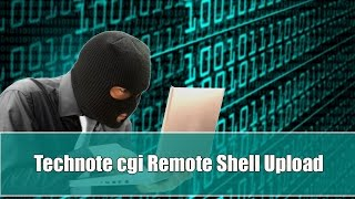 Technote cgi Remote Shell Upload Vulnerability