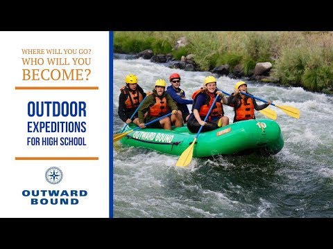 Outdoor Adventure Programs for High School Students | Classic Expeditions | Outward Bound