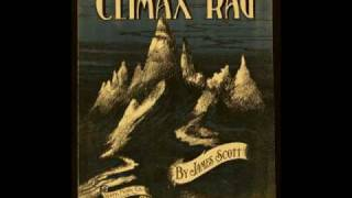 Climax Rag - JAMES SCOTT ¤ Ragtime Piano Legend ¤