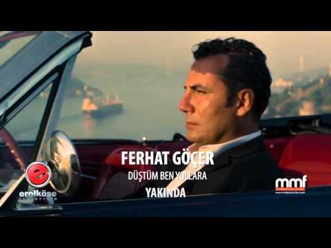 Ferhat Göçer feat Volga Tamöz Düştüm Ben Yollara(001)