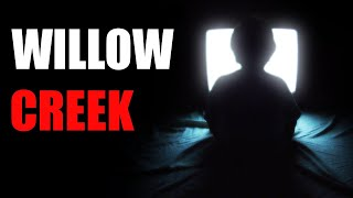 Willow Creek - Creepypasta [CZ]