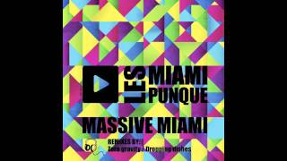 Les Miami Punque - Massive Miami (Zero Gravity Remix Radio Edit)