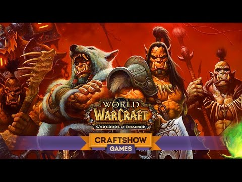 WoW: Warlords of Draenor #1: Железная орда наступает!