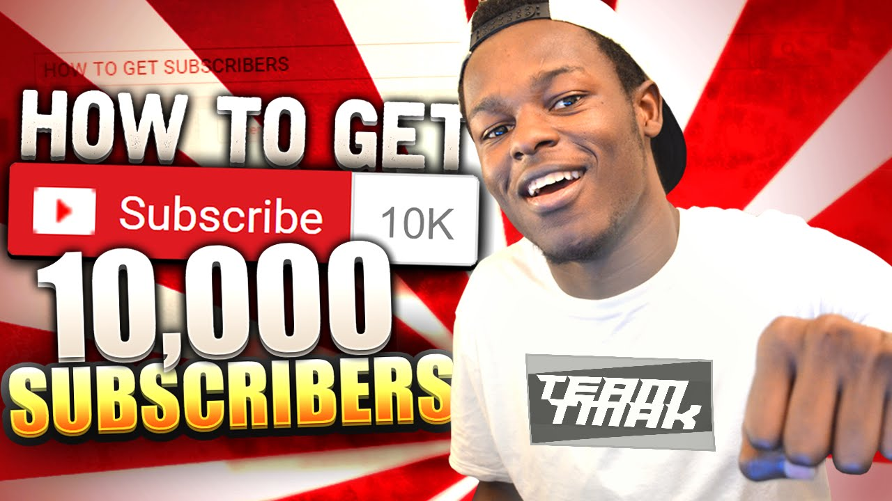 HOW TO GET 10,000 SUBSCRIBERS ON YOUTUBE FAST & EASY! - Best ways to get  subscribers fast and free