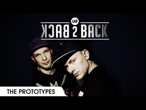 The Prototypes - UKF Back2Back Episode 5
